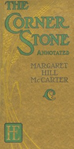 The Corner Stone, Annotated. Available at Amazon.com in paperback and Kindle editions.