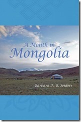 20121004_Month_in_Mongolia_Cover_Cropped_Front_Cover_Only_Compressed